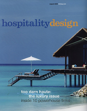 Hospitality Design Magazine August 2005 Edition Cover photo