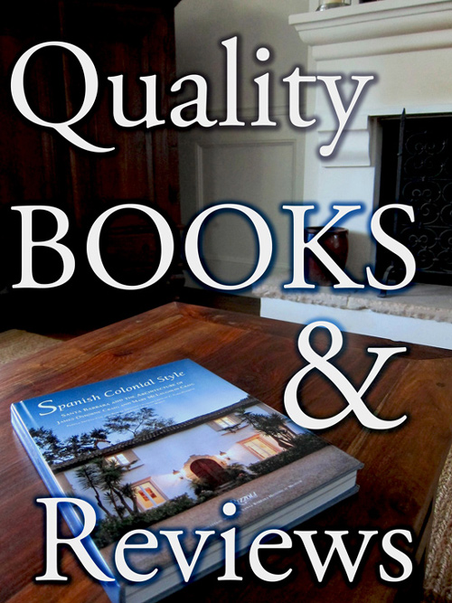 Best Books about Santa Barbara style architecture and Book Reviews by local Santa Barbara Home Design