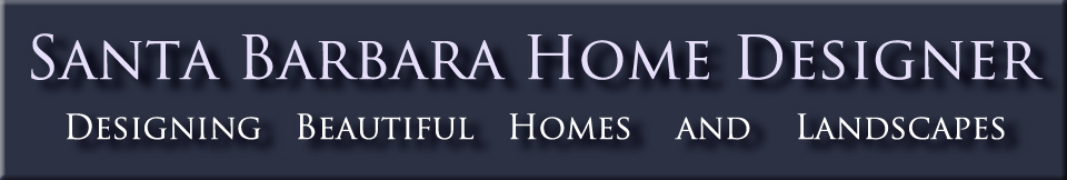 Welcome to Santa Barbara Home Designer home design  interior and landscape